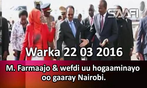 Photo of Warka 22 03 2017 M. Farmaajo & wefdi uu hogaaminayo oo gaaray Nairobi.