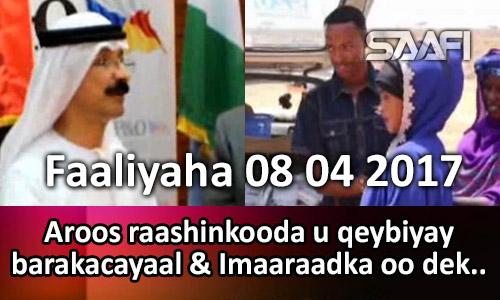 Photo of Faaliyaha 08 04 2017 Aroos raashinkooda u qeybiyay barakacayaal & Imaaraadka oo dekedii…