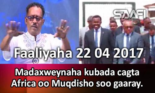 Photo of Faaliyaha 22 04 2017 Madaxweynaha kubada cagta Africa oo Muqidsho soo gaaray.