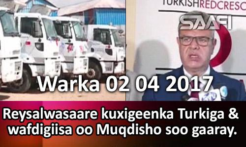 Photo of Warka 02 04 2017 Reysalwasaare kuxigeenka Turkiga & wafdigiisa oo Muqdisho soo gaaray.