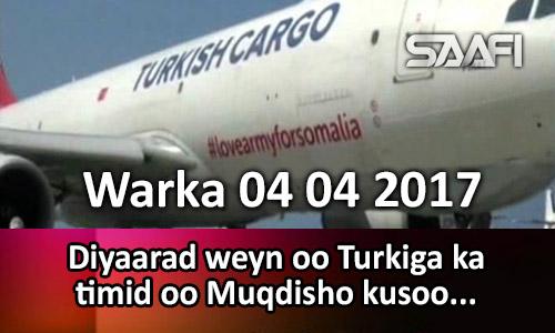 Photo of Warka 04 04 2017 Diyaarad weyn oo Turkiga ka timid oo Muqdisho kusoo dagatay.