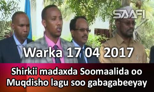 Photo of Warka 17 04 2017 Shirkii madaxda Soomaalida oo Muqdisho lagu soo gabagabeeyay.