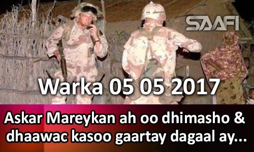 Photo of Warka 05 05 2017 Askar Mareykan ah oo dhimasho & dhaawac ay kasoo gaartay dagaal ay…