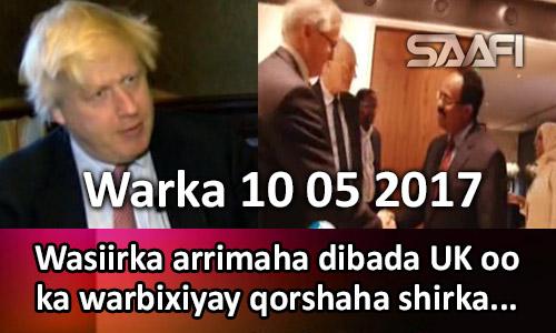 Photo of Warka 10 05 2017 Wasiirka Arrimaha dibada UK oo ka warbixiyay qorshaha shirka London.