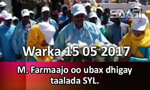Photo of Warka 15 05 2017 Madaxweyne Farmaajo oo ubax dhigay taalada SYL.