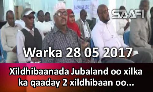 Photo of Warka 28 05 2017 Xildhibaanada Jubaland oo xilka ka qaaday 2 xildhibaan oo ku ….