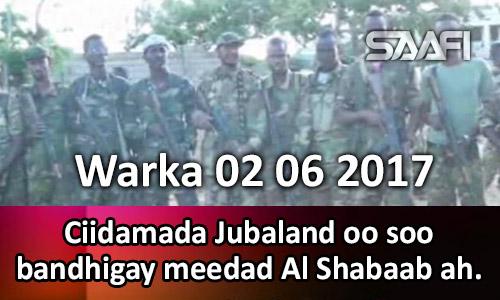 Photo of Warka 02 06 2017 Ciidamada Jubaland oo soo bandhigay meedad Al Shabaab ah.