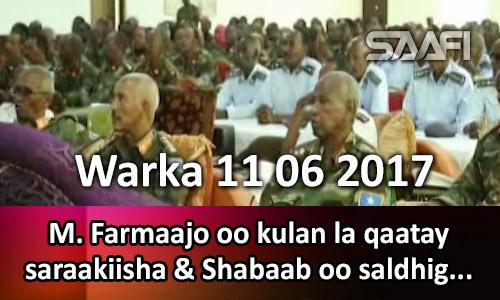 Photo of Warka 11 06 2017 M. Farmaajo oo kulan la qaatay saraakiisha & Shabaab oo saldhig laga…