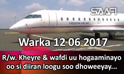 Photo of Warka 12 06 2017 R.w. Kheyre & wafdi uu hogaaminayo oo si diiran loogu soo dhoweeyay Itoobiya.