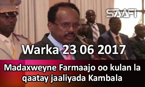 Photo of Warka 23 06 2017 Madaxweyne Farmaajo oo kulan la qaatay jaaliyada Kambala.