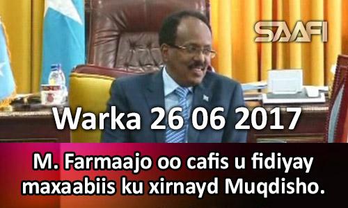 Photo of Warka 26 06 2017 M. Farmaajo oo cafis u fidiyay maxaabiis ku xirnayd Muqdisho.
