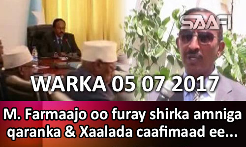 Photo of Warka 05 07 2017 M. Farmaajo oo furay shirka amniga qaranka & xaalada caafimaad ee …