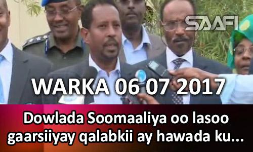 Photo of Warka 06 07 2017 Dowlada Soomaaliya oo lasoo gaarsiiyay qalabkii ay hawada ku…