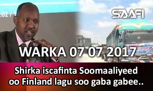 Photo of Warka 07 07 2017 Shirka iscafinta Soomaaliyeed oo Finland lagu so gaba gabaeeyay.