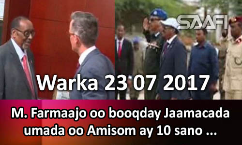 Photo of Warka 23 07 2017 M. Farmaajo oo booqday Jaamacada umada oo Amisom ay 10 sano…
