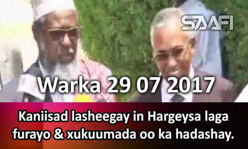 Photo of Warka 29 07 2017 Kaniisad lasheegay in Hargeysa laga furayo & xukuumada oo ka hadashay.