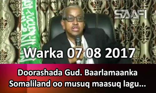Photo of Warka 07 08 2017 Doorashada Gud. Baarlamaanka Somaliland oo musuq maasuq lagu…