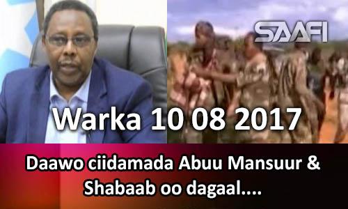 Photo of Warka 10 08 2017 Daawo ciidamada Abuu Mansuur & Shabaab oo dagaal…