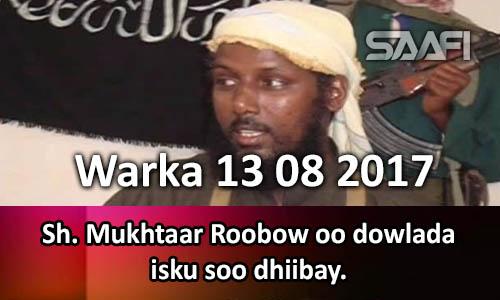 Photo of Warka 13 08 2017 Sh. Mukhtaar Roobow oo dowlada isku soo dhiibay.