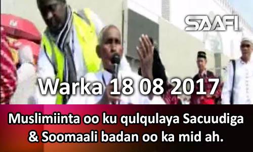 Photo of Warka 18 08 2017 Muslimiinta oo ku qulqulaya Sacuudiga & Soomaali badan oo ka mid ah.