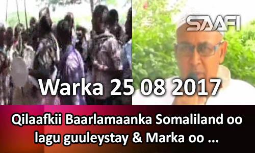 Photo of Warka 25 08 2017 Qilaafkii baarlamaanka Somaliland oo lagu guuleystay in la xaliyo.