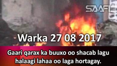 Photo of Warka 27 08 2017 Gaari qarax ka buuxo oo shacab lagu halaagi lahaa oo laga hortagay.