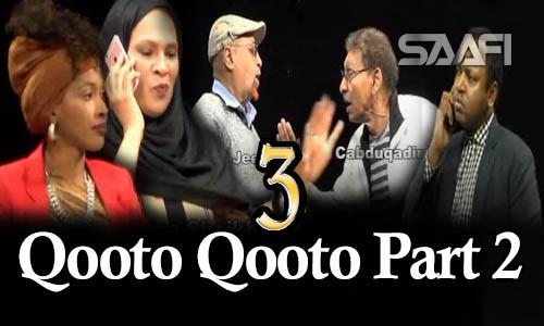 Qooto Qooto Part 2 qeybta 3-aad Sheeko gaaban taxane ah