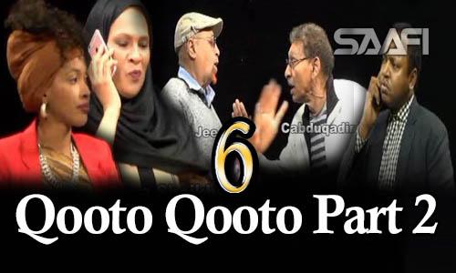 Qooto Qooto Part 2 qeybta 6-aad Sheeko gaaban taxane ah