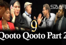 Qooto Qooto Part 2 qeybta 9-aad Sheeko gaaban taxane ah