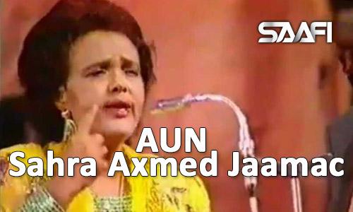 AUN Sahra Axmed Jaamac oo Hargeysa ku geeriyootay