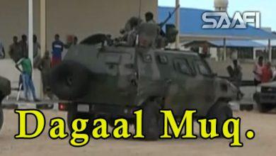 Daawo dagaal Muqdisho ka dhacay kasoo dhax maray ciidamada Imaaraadka & kuwa kale oo