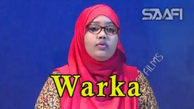 Photo of WARKA 15 04 2018 Soomaaliland oo xukun adag ku riday Naciimo Abwaan Qorane oo magaalada Muqdisho tagtay fikirkeedana ka hadashay