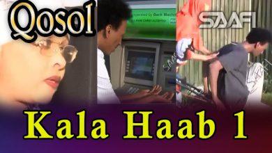 Musalsalka Kala Haab 1 Sheeko taxane ah oo qosol badan Faarax Murtiile