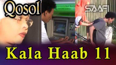 Musalsalka Kala Haab 11 Sheeko taxane ah oo qosol badan Faarax Murtiile