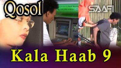 Musalsalka Kala Haab 9 Sheeko taxane ah oo qosol badan Faarax Murtiile