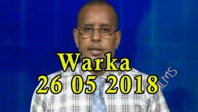 Photo of WARKA 26 05 2018 Dowlada Soomaaliya oo  Muqdisho ugu yeertay madaxda Galmudug oo khilaaf soo kala dhex galay