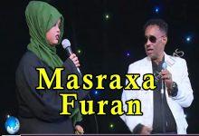 MASRAXA FURAN 29 06 2018 Majaajilo qosol iyo dhalinyaro codkooda iyo heesahooda tijaabinaya