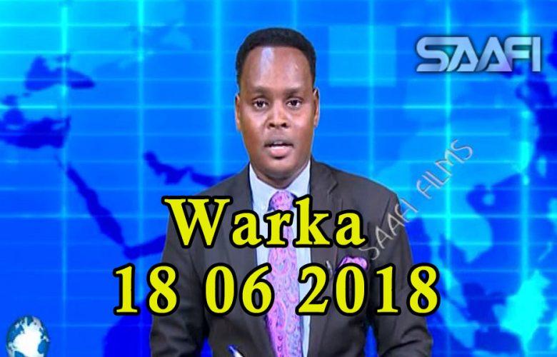 WARKA 18 06 2018 Dowlada Soomaaliya oo jawaab ka bixisay hadal kasoo yeeray raisulwasaaraha Itoobiya