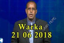 WARKA 21 06 2018 Dowlada Soomaaliya oo diiday in ay cusbooneysiiso heshiisyadii deeq bixiyayaasha ee Soomaaliland dhaqaalaha lagu siinayey