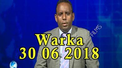 Photo of WARKA 30 06 2018 Ciidamada xasilinta caasimada oo ku guuleystay sugida amniga