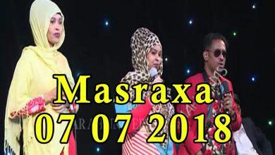 MASRAXA FURAN 06 07 2018 Majaajilo qosol iyo dhalinyaro codkooda iyo heesahooda tijaabinaya