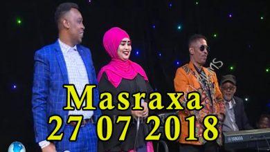 MASRAXA FURAN 27 07 2018 Majaajilo qosol iyo dhalinyaro codkooda iyo heesahooda tijaabinaya