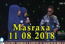 MASRAXA FURAN 10 08 2018 Majaajilo qosol iyo dhalinyaro codkooda iyo heesahooda tijaabinaya