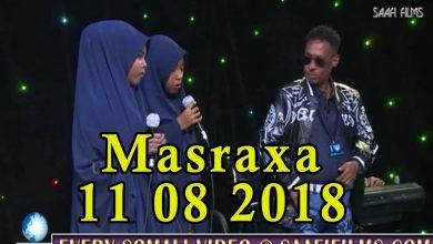 Photo of MASRAXA FURAN 10 08 2018 Majaajilo qosol iyo dhalinyaro codkooda iyo heesahooda tijaabinaya