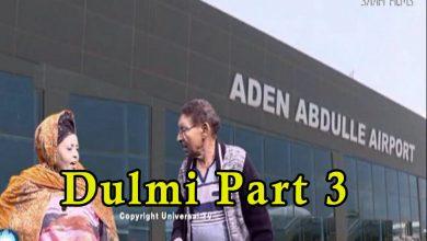 DULMI part 3 Sheeko taxane ah oo ay jilayaan Nuuraani Feynuus & Faadumiina