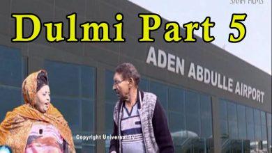 Photo of DULMI part 5 Sheeko taxane ah oo ay jilayaan Nuuraani Feynuus & Faadumiina