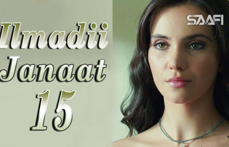 Ilmadii Janaat Part 15 – Musalsal Turki Af Soomaali