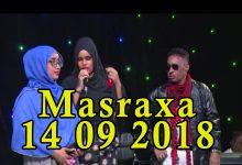MASRAXA FURAN 14 09 2018 Majaajilo qosol iyo dhalinyaro codkooda iyo heesahooda tijaabinaya