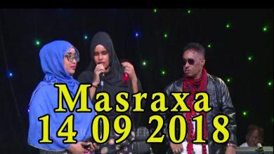 Photo of MASRAXA FURAN 14 09 2018 Majaajilo qosol iyo dhalinyaro codkooda iyo heesahooda tijaabinaya