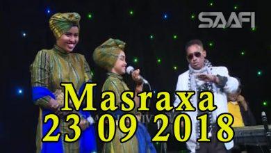 MASRAXA FURAN 23 09 2018 Majaajilo qosol iyo dhalinyaro codkooda iyo heesahooda tijaabinaya